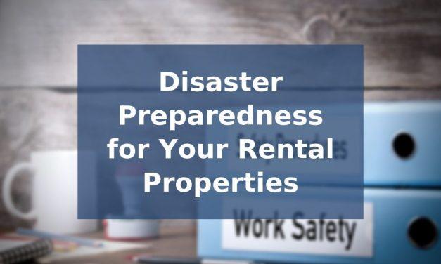 Disaster Preparedness for Rental Properties