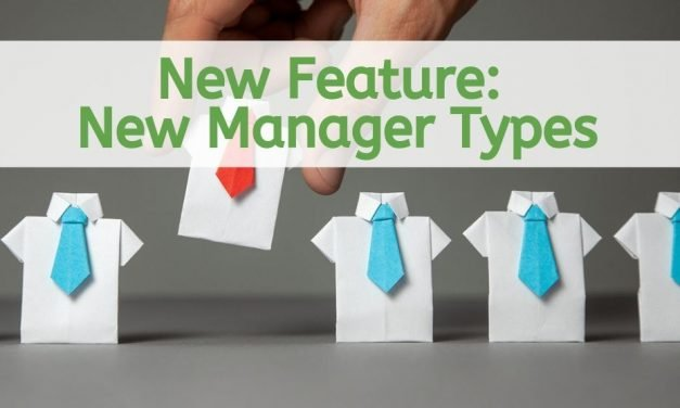 New Feature- New Manager Types