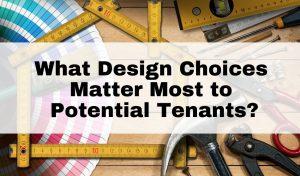 design choices tenants want