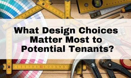 What Design Choices Matter Most to Potential Tenants?