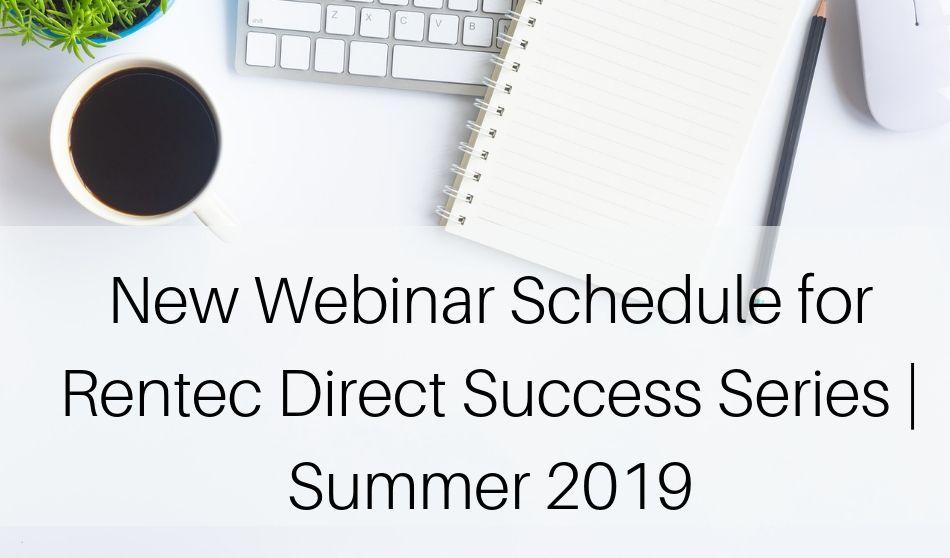 Webinar Schedule for Rentec Direct Success Series | Summer 2019