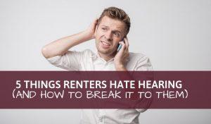 things tenants hate hearing