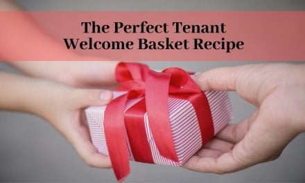 The Perfect Tenant Welcome Basket Recipe