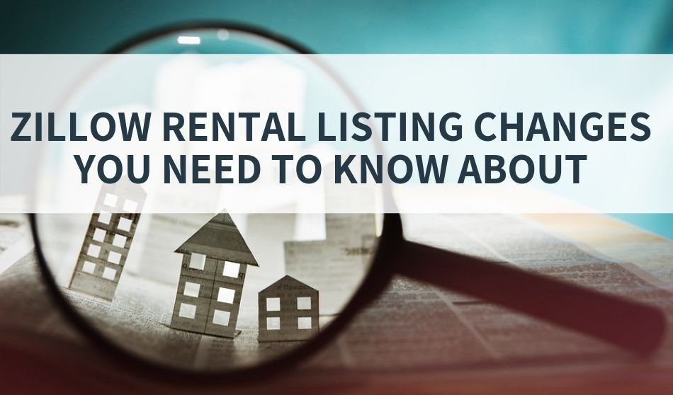 Zillow Rental Listing Changes You Need To Know About