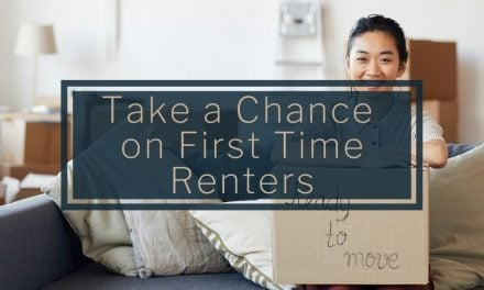 Take a Chance on First Time Renters