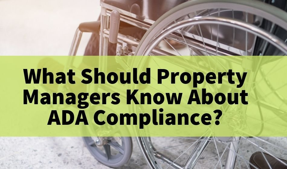 What Should Property Managers Know About ADA Compliance?