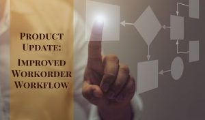 Rentec Direct Improved Workorder Workflow Product Update