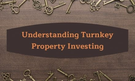 Understanding Turnkey Property Investing