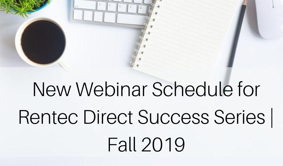 Webinar Schedule for Rentec Direct Success Series | Fall 2019