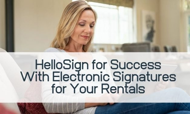 HelloSign for Success with Electronic Signatures for your Rentals