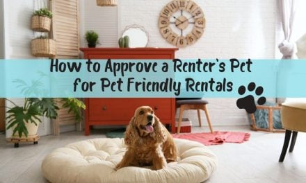 How to Approve a Renter's Pet for Pet Friendly Rentals