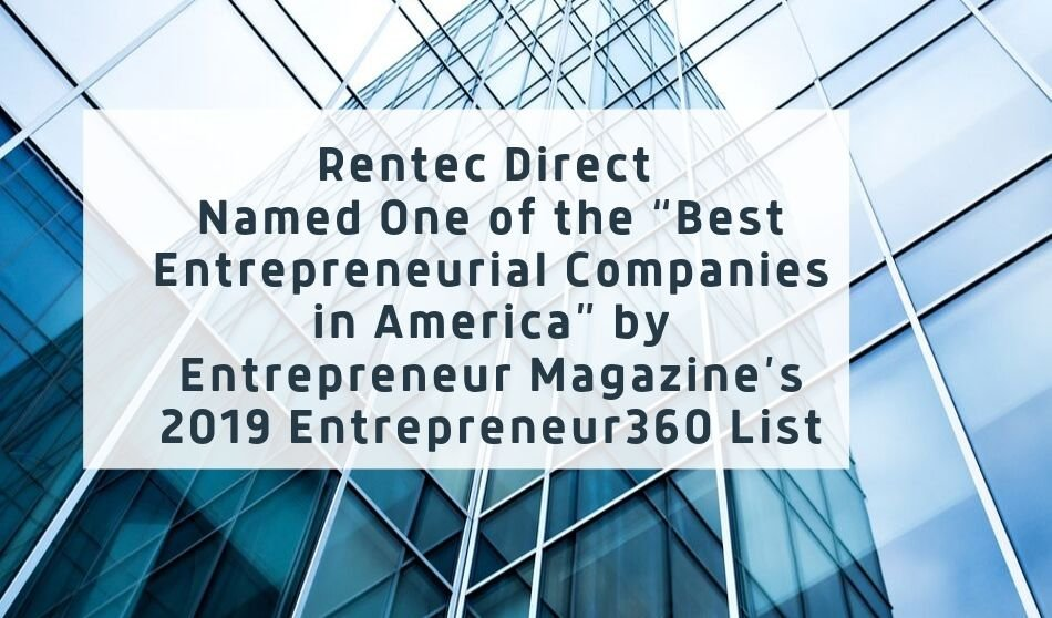 "Rentec Direct Named One of the ""Best Entrepreneurial Companies in America"" by Entrepreneur Magazine's 2019 Entrepreneur360 List"