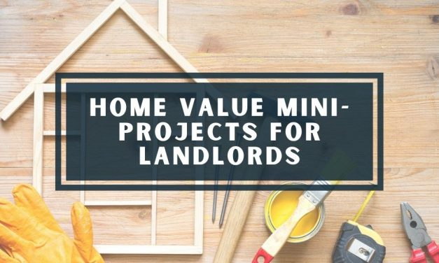Home Value Mini-Projects for Landlords