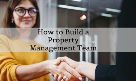 How to Build a Property Management Team