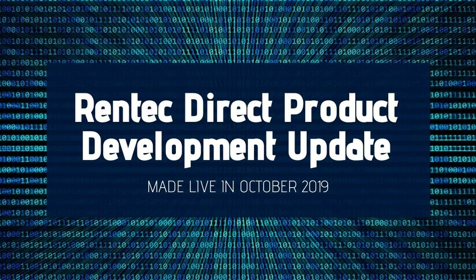 Rentec Direct Product Development Update: Made Live in October 2019