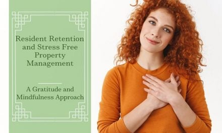 Resident Retention and Stress Free Property Management: A Gratitude and Mindfulness Approach