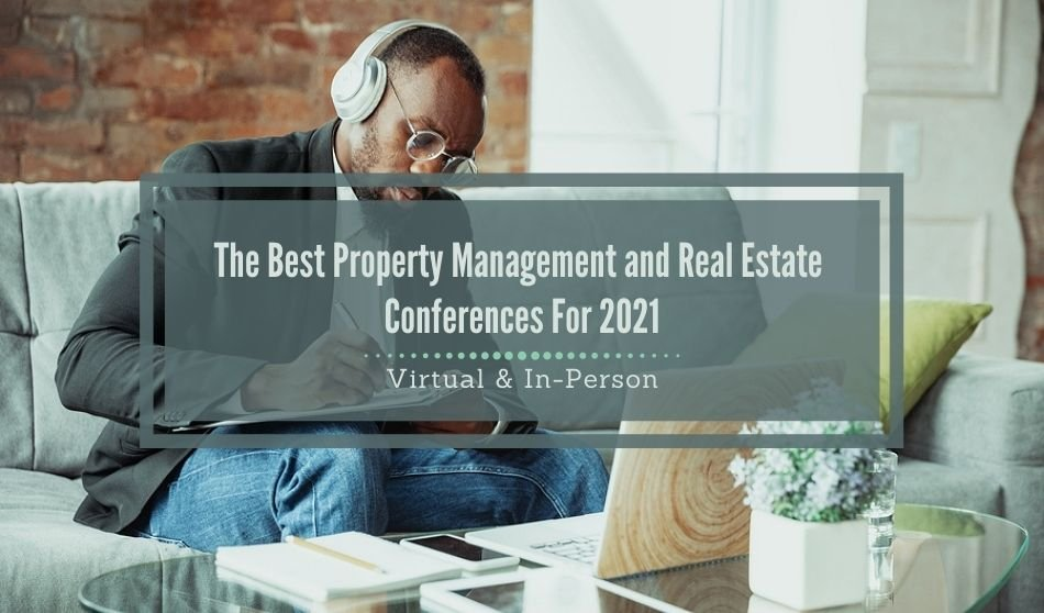 Best Property Management and Real Estate Conferences for 2021 | Virtual and In-Person