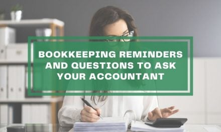 Bookkeeping Reminders and Questions to Ask Your Accountant
