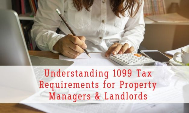 Understanding 1099 Tax Requirements for Property Managers and Landlords