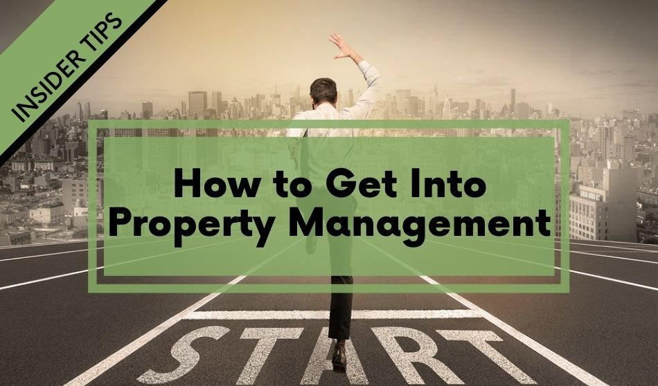How to Get Into Property Management