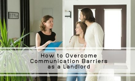 How to Overcome Communication Barriers as a Landlord