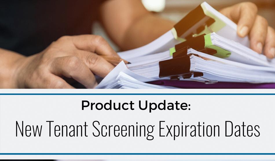 Tenant Screening Expiration Dates