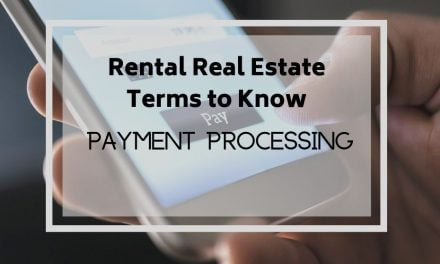 Rental Real Estate Terms to Know: Payment Processing