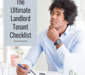 The Ultimate Landlord Tenant Checklist