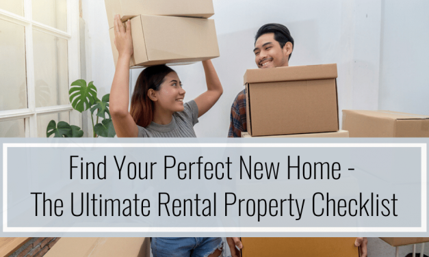 Find Your Perfect New Home – The Ultimate Rental Property Checklist