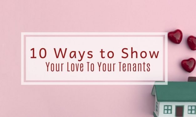 10 Ways to Show Your Love To Your Tenants
