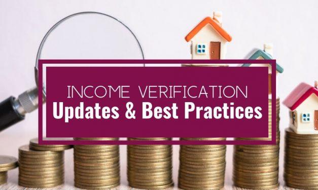 Income Verification Updates & Best Practices