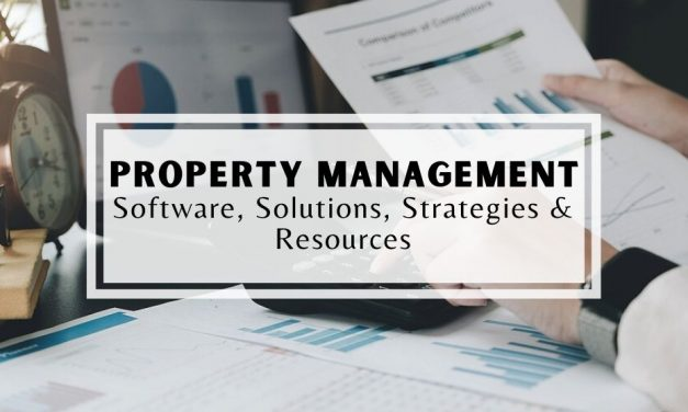 Property Management Software, Solutions, Strategies, and Reviews
