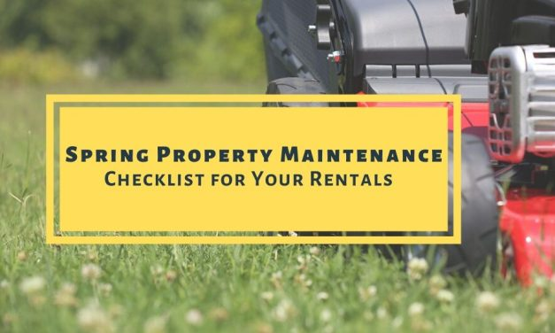 Spring Property Maintenance Checklist for Your Rentals