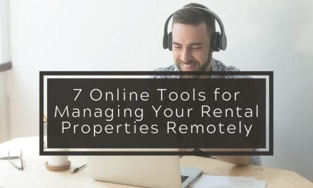 7 Online Tools for Managing Your Rental Properties Remotely