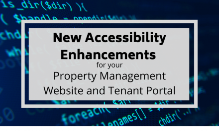 New Accessibility Enhancements for your Property Management Website and Tenant Portal