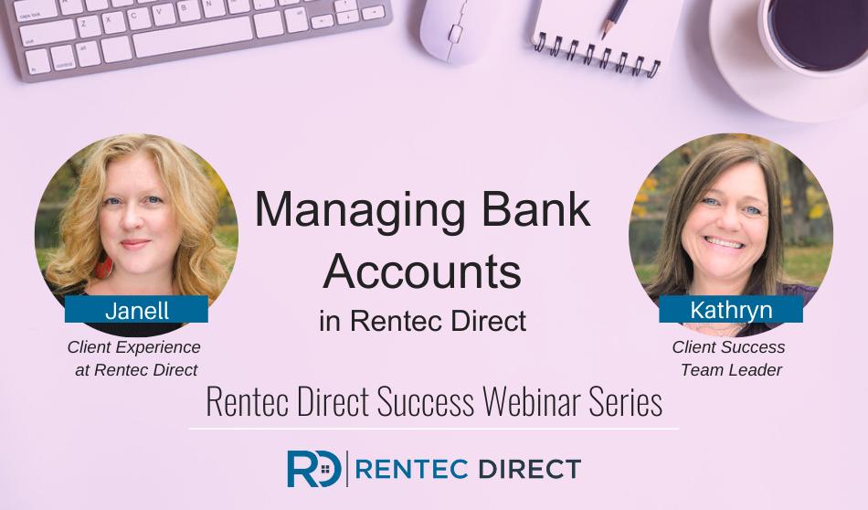 Webinar Recap: Managing Bank Accounts