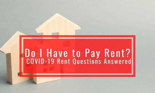 Do I Have to Pay Rent: COVID-19 Rent Questions Answered