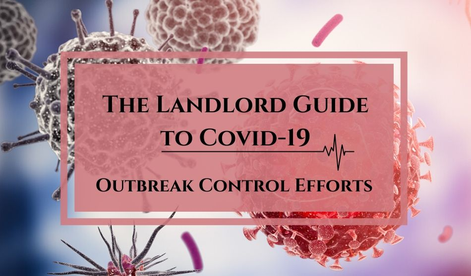 The Landlord Guide to Outbreak Control Efforts for COVID19 Coronavirus