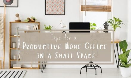 Tips for a Productive Home Office in a Small Space