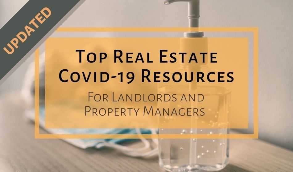 Updated Top Real Estate Covid 19 Resources for Landlords and Property Managers