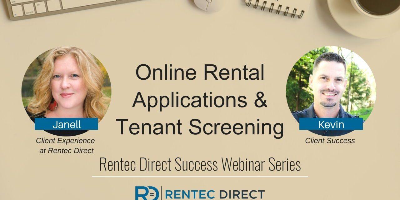 Webinar Recap: Online Rental Application and Tenant Screening
