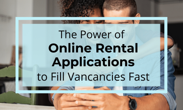 The Power of Online Rental Applications to Fill Vacancies Fast