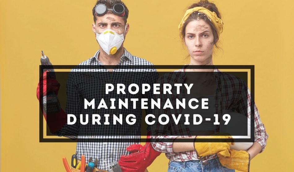 Property Maintenance During COVID-19