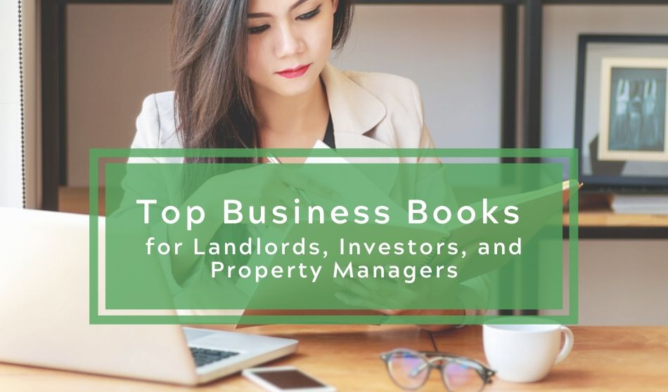 Top Business Books for Landlords, Investors, and Property Managers