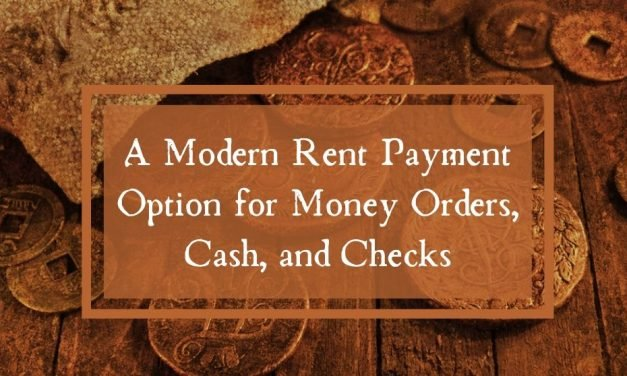 A Modern Rent Payment Option for Money Orders, Cash, and Checks