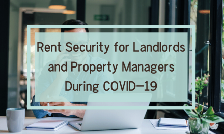 Rent Security for Landlords and Property Managers During COVID-19