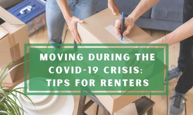 Moving During the COVID-19 Crisis: Tips for Renters