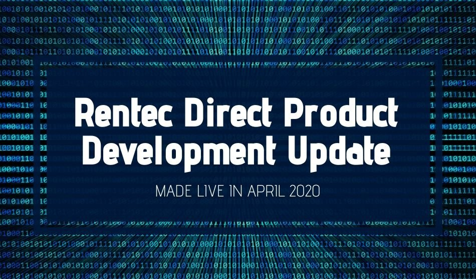 Rentec Direct Product Development Update: Made Live in April 2020