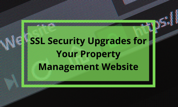 SSL Security Upgrades for Your Property Management Website