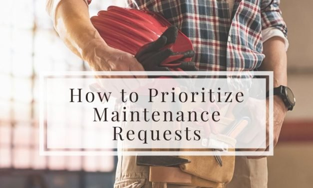 How to Prioritize Maintenance Requests